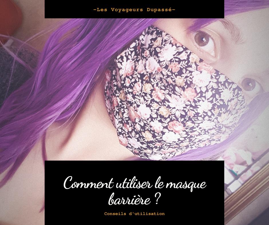 Comment utiliser le masque barrière COVID-19 ?